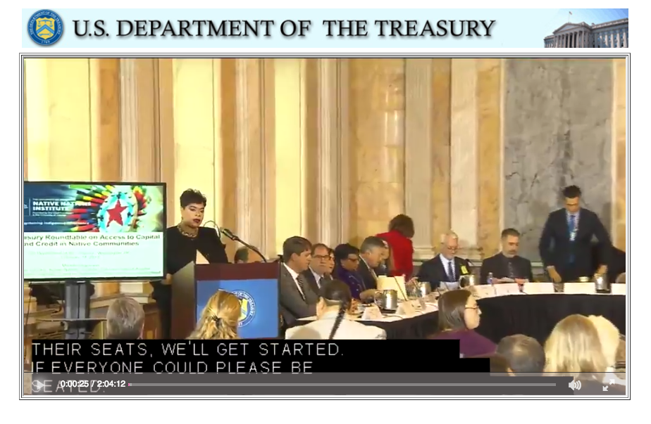 Webcast of Dr. Miriam Jorgensen's presentation at the US Dept. of the Treasury :  Access to Capital and Credit in Native Communities