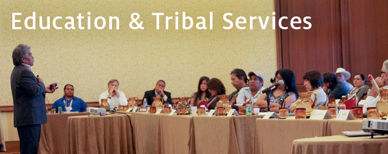 Education and Tribal Services