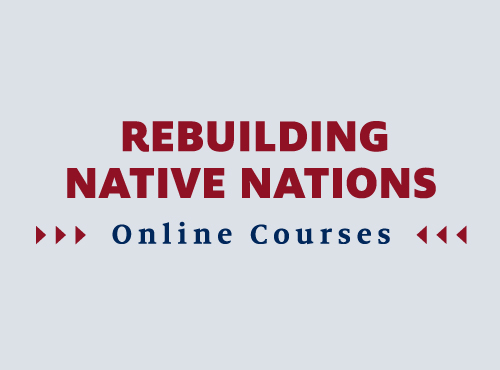 Rebuilding Native Nations Online Courses